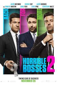 Horrible Bosses 2 -