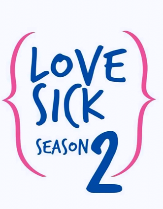 Love Sick - The Series season 2