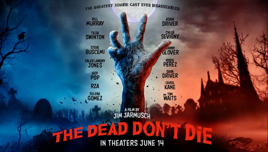 The Dead Don't Die movie poster 2019