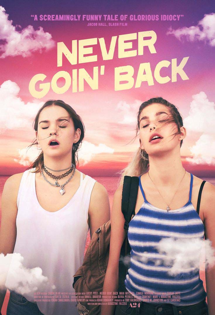 Never Goin' Back 2018 is a Full Teen Movie Free Girls Online