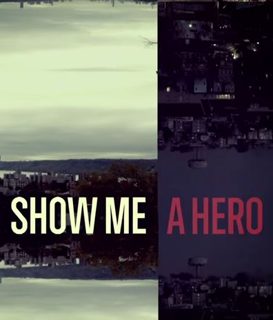 HBO Miniseries: Show Me a Hero In an America generations removed from the civil rights struggles of the 1960s, the young mayor (Oscar Isaac) of a mid-sized city is faced with a federal court order to build a small number of low-income housing units in the white neighborhoods of his town. His attempt to do so tears the entire city apart, paralyzes the municipal government and, ultimately, destroys the mayor and his political future.